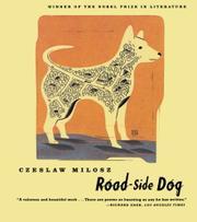 ROAD-SIDE DOG by Czeslaw Milosz