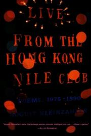 LIVE FROM THE HONG KONG NILE CLUB by August Kleinzahler