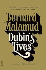 DUBIN'S LIVES by Bernard Malamud