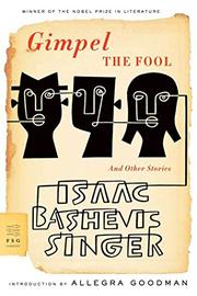 GIMPEL THE FOOL by Isaac Bashevis Singer