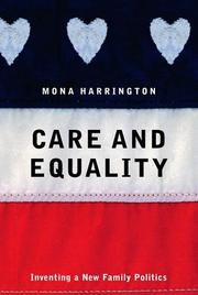 CARE AND EQUALITY by Mona Harrington