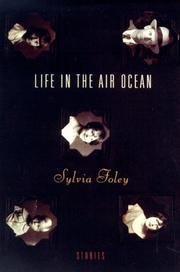 LIFE IN THE AIR OCEAN by Sylvia Foley