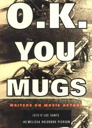 O.K. YOU MUGS by Luc Sante