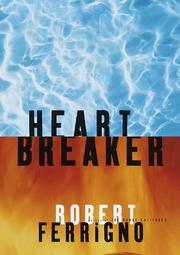 HEARTBREAKER by Robert Ferrigno