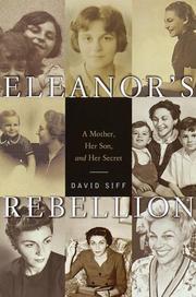 ELEANOR'S REBELLION by David Siff