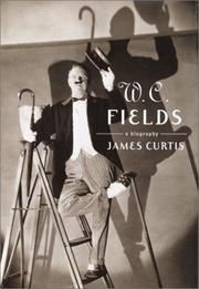 W.C. FIELDS by James Curtis