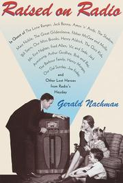 RAISED ON RADIO by Gerald Nachman