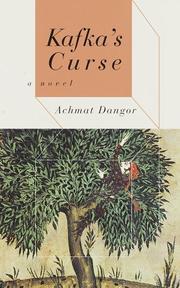 KAFKA'S CURSE by Achmat Dangor