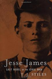 JESSE JAMES by T.J. Stiles