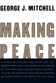 MAKING PEACE by George J. Mitchell