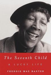THE SEVENTH CHILD by Freddie Mae Baxter