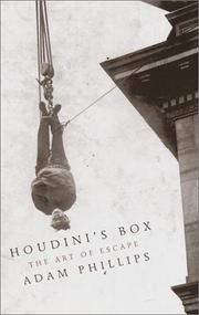 HOUDINI'S BOX by Adam Phillips