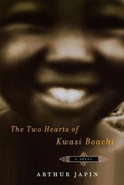 THE TWO HEARTS OF KWASI BOACHI by Arthur Japin