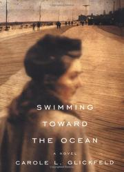 SWIMMING TOWARD THE OCEAN by Carole L. Glickfeld
