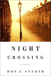 NIGHT CROSSING by Don J. Snyder