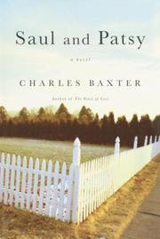 SAUL AND PATSY by Charles Baxter