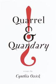 QUARREL AND QUANDARY by Cynthia Ozick