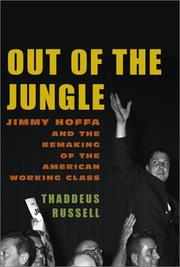 OUT OF THE JUNGLE by Thaddeus Russell