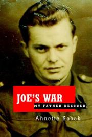 JOE'S WAR by Annette Kobak