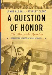 A QUESTION OF HONOR by Lynne Olson