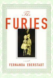 THE FURIES by Fernanda Eberstadt