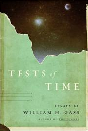 TESTS OF TIME by William H. Gass
