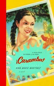 ¡CARAMBA! by Nina Marie Martinez