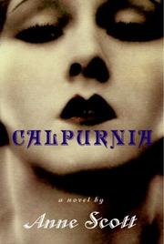 CALPURNIA by Anne Scott