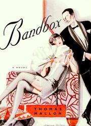 BANDBOX by Thomas Mallon