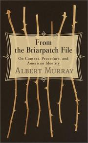 FROM THE BRIARPATCH FILE by Albert Murray