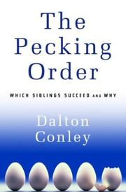 THE PECKING ORDER by Dalton Conley