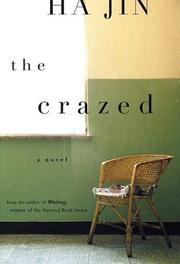 THE CRAZED by Joseph J. Ellis