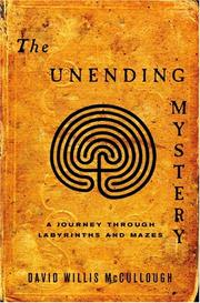 THE UNENDING MYSTERY by David Willis McCullough