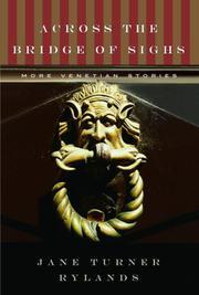 ACROSS THE BRIDGE OF SIGHS by Jane Turner Rylands