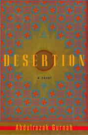 DESERTION by Abdulrazak Gurnah