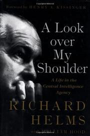 A LOOK OVER MY SHOULDER by Richard Helms