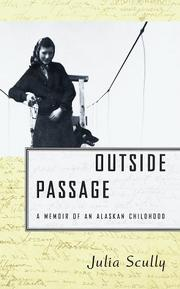 OUTSIDE PASSAGE by Julia Scully