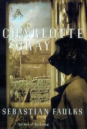 CHARLOTTE GRAY by Sebastian Faulks