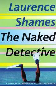 THE NAKED DETECTIVE by Laurence Shames