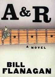 A&R by Bill Flanagan