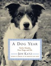 A DOG YEAR by Jon Katz