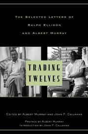TRADING TWELVES by Ralph Ellison