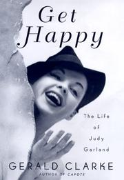 GET HAPPY by Gerald Clarke