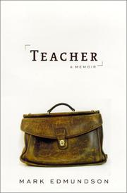 TEACHER by Mark Edmundson