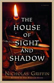 Cover art for THE HOUSE OF SIGHT AND SHADOW