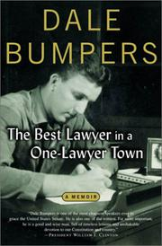 THE BEST LAWYER IN A ONE-LAWYER TOWN by Dale Bumpers