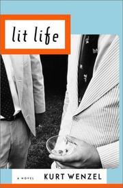LIT LIFE by Kurt Wenzel