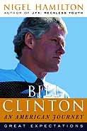 BILL CLINTON by Nigel Hamilton