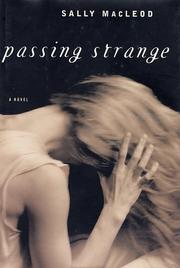 PASSING STRANGE by Sally MacLeod