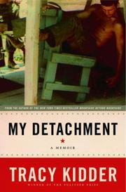 MY DETACHMENT by Tracy Kidder